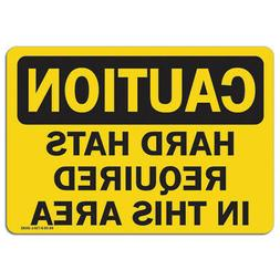 OSHA Caution Sign - Hard Hats Required in this Area   Made