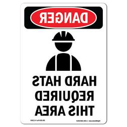 OSHA Danger Sign -  Hard Hats Required | Heavy Duty Sign or